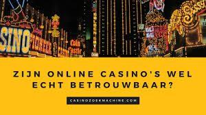 zijn online casinos wel echt betrouwbaar